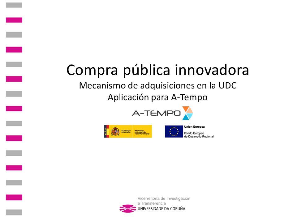 Motivación de la presentación Algunos proyectos, como A-Tempo, contemplan la adquisición de productos tecnológicos.