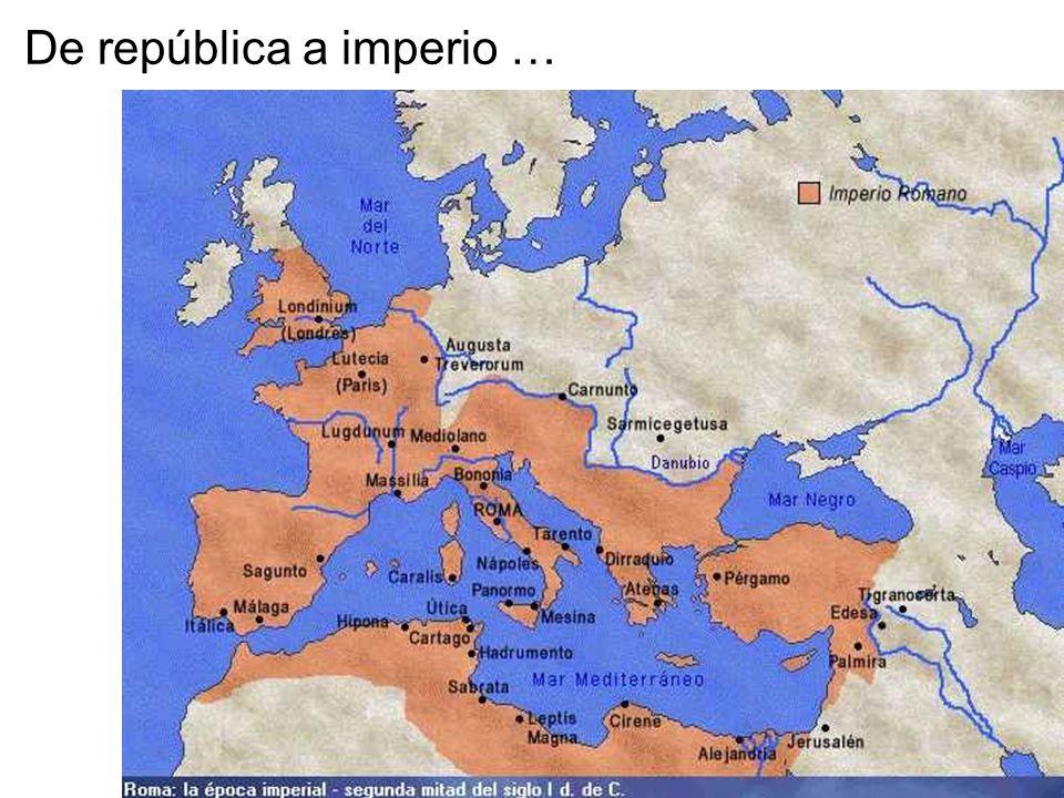 De república a imperio …