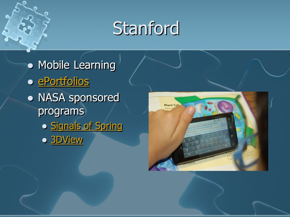 Stanford Mobile Learning ePortfolios NASA sponsored programs Signals of Spring 3DView Mobile Learning ePortfolios NASA sponsored programs Signals of S