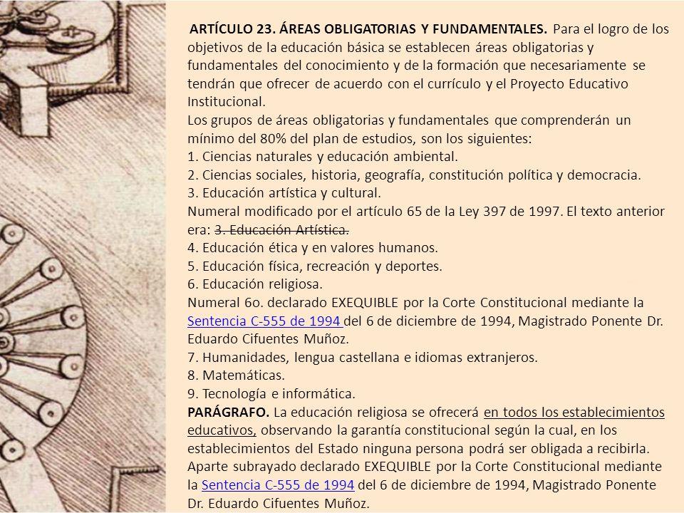 ARTÍCULO 23.ÁREAS OBLIGATORIAS Y FUNDAMENTALES.