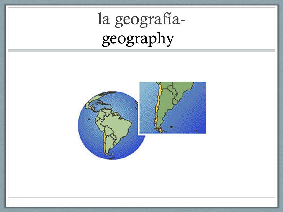 la geografía- geography