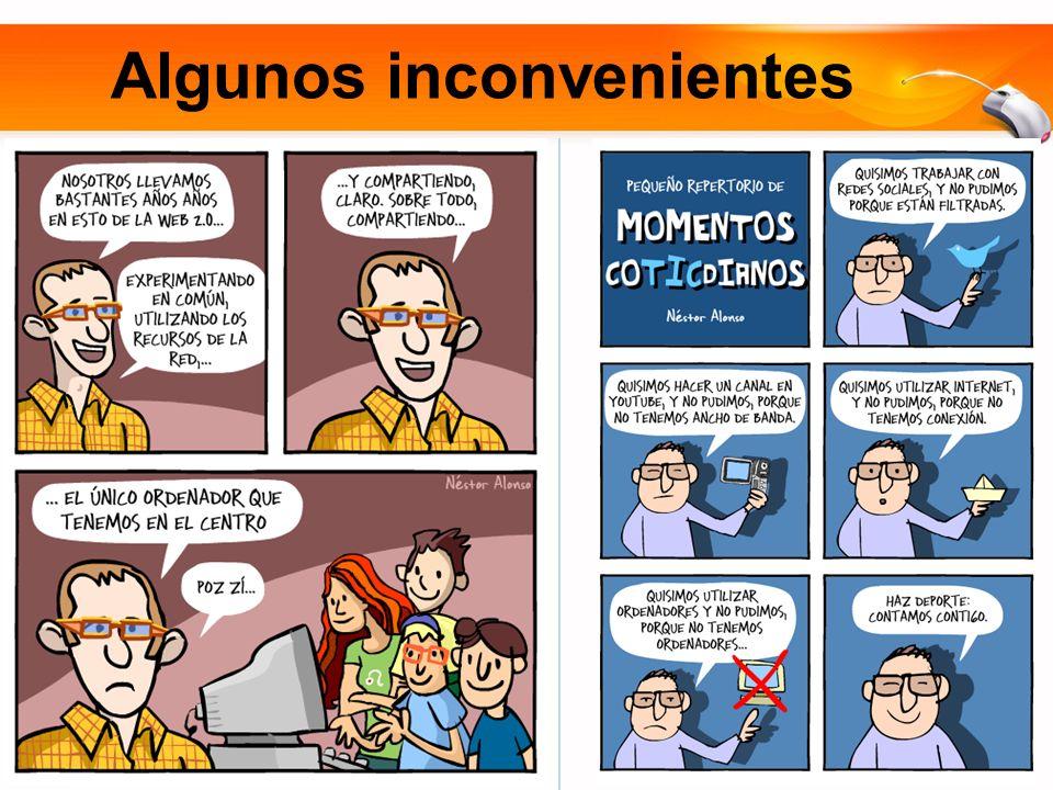 Algunos inconvenientes