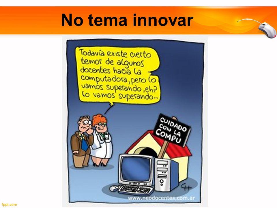 No tema innovar