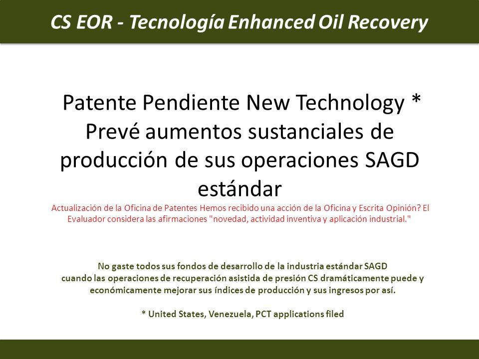 Patente Pendiente New Technology * Prevé aumentos sustanciales de producción de sus operaciones SAGD estándar Actualización de la Oficina de Patentes