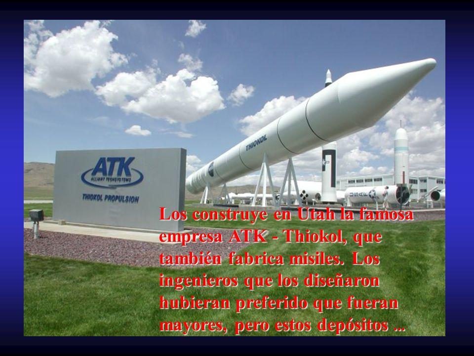 Los construye en Utah la famosa empresa ATK - Thiokol, que también fabrica misiles.