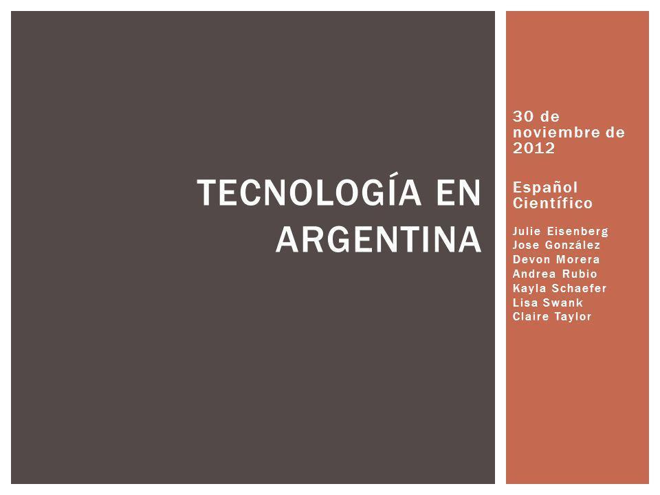 Queremos explorar el estado de la tecnología en Argentina.