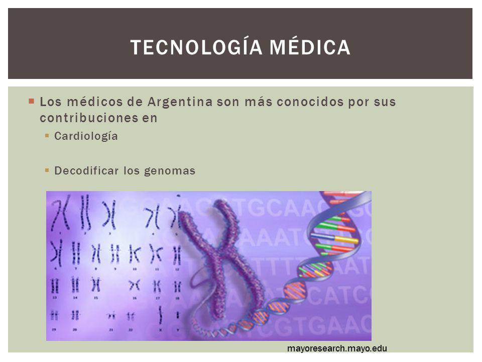 Los médicos de Argentina son más conocidos por sus contribuciones en Cardiología Decodificar los genomas TECNOLOGÍA MÉDICA mayoresearch.mayo.edu
