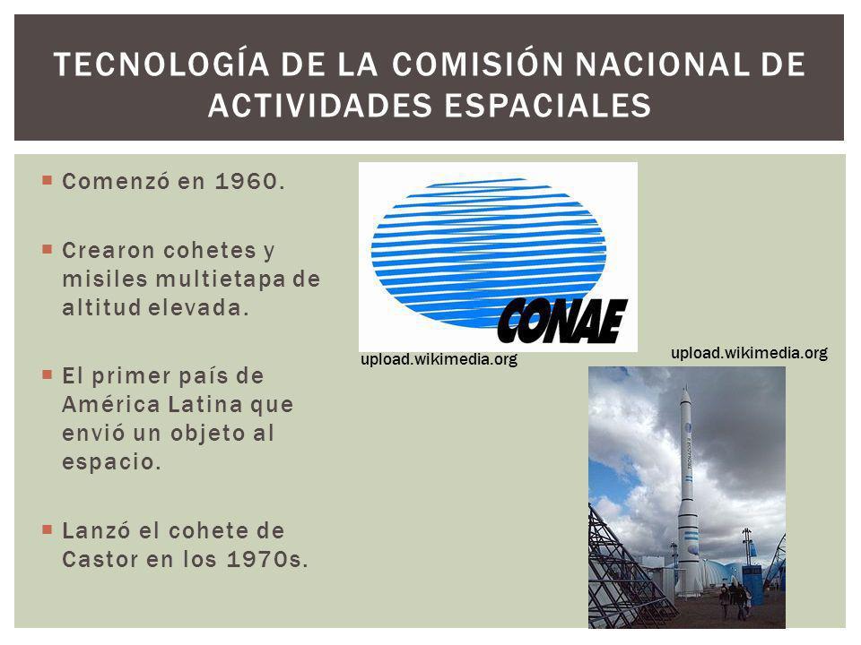 Comenzó en 1960. Crearon cohetes y misiles multietapa de altitud elevada. El primer país de América Latina que envió un objeto al espacio. Lanzó el co