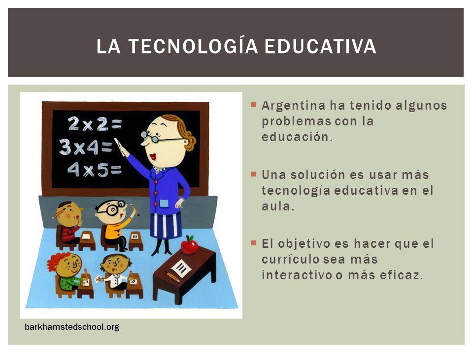 Argentina ha tenido algunos problemas con la educación. Una solución es usar más tecnología educativa en el aula. El objetivo es hacer que el currícul