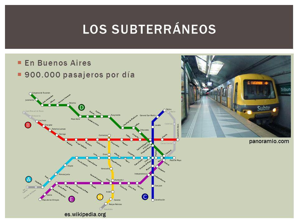 LOS SUBTERRÁNEOS En Buenos Aires 900.000 pasajeros por día panoramio.com es.wikipedia.org