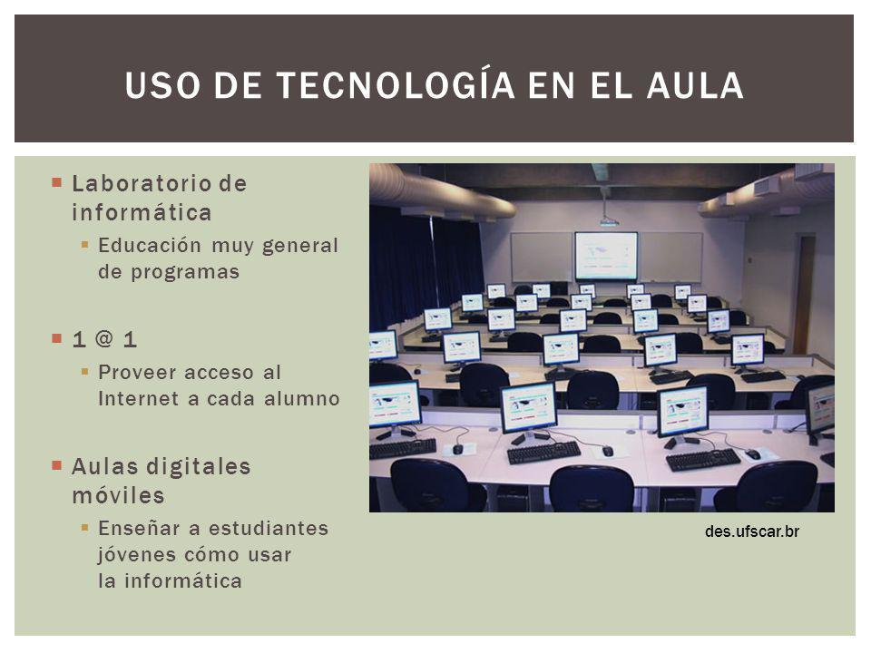Laboratorio de informática Educación muy general de programas 1 @ 1 Proveer acceso al Internet a cada alumno Aulas digitales móviles Enseñar a estudia