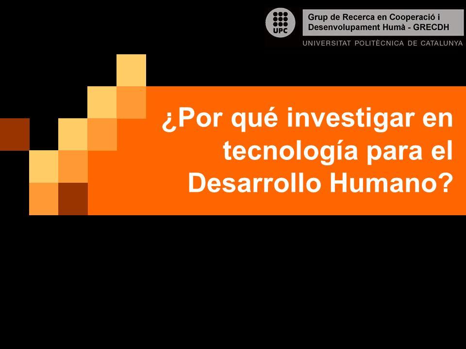 ¿Por qué investigar en tecnología para el Desarrollo Humano?