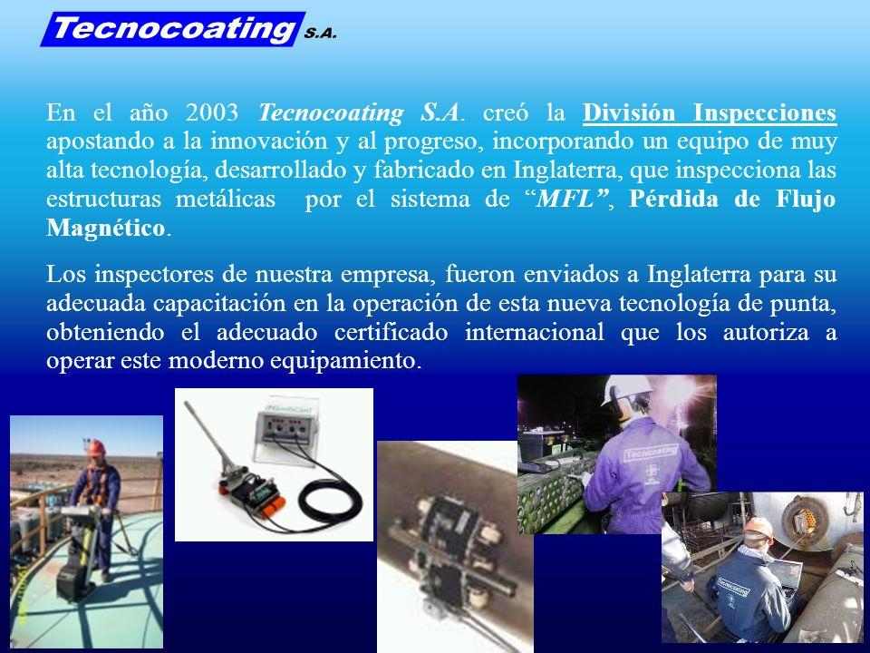En el año 2003 Tecnocoating S.A. creó la División Inspecciones apostando a la innovación y al progreso, incorporando un equipo de muy alta tecnología,