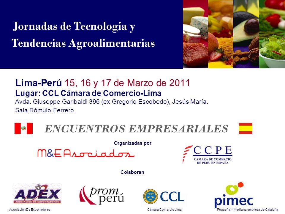 Lima-Perú 15, 16 y 17 de Marzo de 2011 Lugar: CCL Cámara de Comercio-Lima Avda.