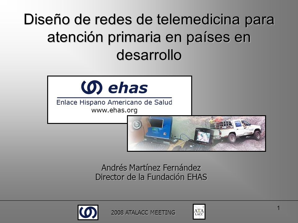 2008 ATALACC MEETING 12 … la red WiFi estable más larga del Mundo (320 Kms).
