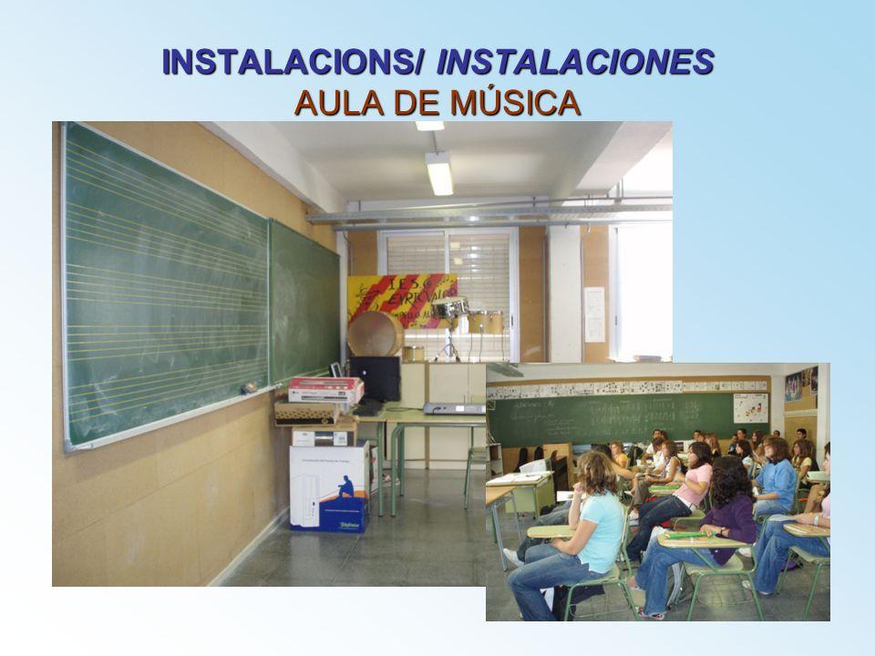 INSTALACIONS/ INSTALACIONES AULA DE MÚSICA