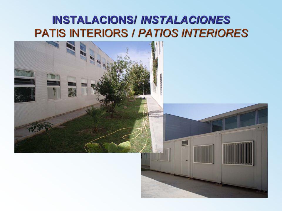 INSTALACIONS/ INSTALACIONES PATIS INTERIORS / PATIOS INTERIORES