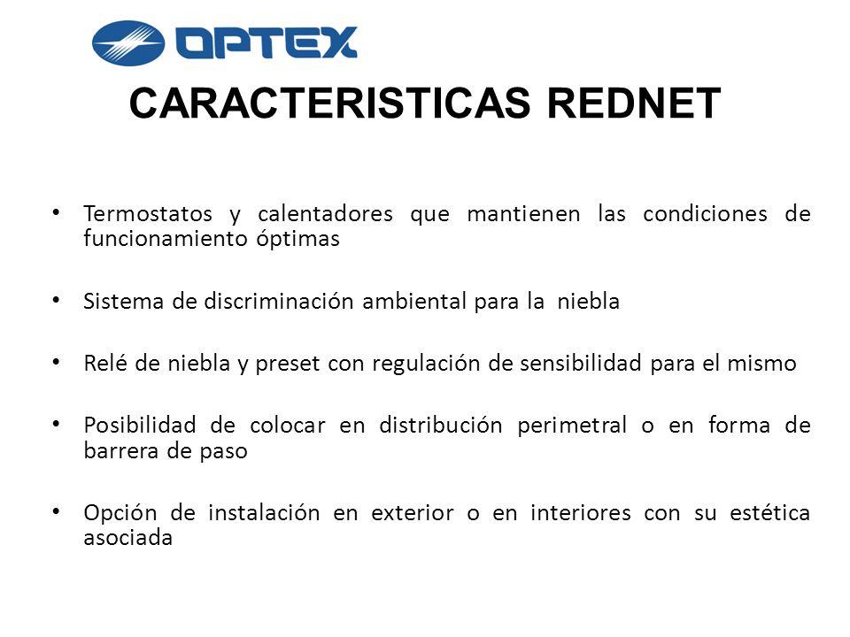 CARACTERISTICAS REDNET Termostatos y calentadores que mantienen las condiciones de funcionamiento óptimas Sistema de discriminación ambiental para la