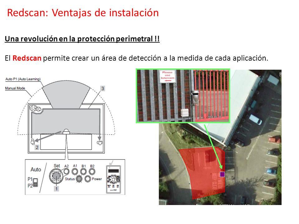 Una revolución en la protección perimetral !! El Redscan permite crear un área de detección a la medida de cada aplicación. Redscan: Ventajas de insta