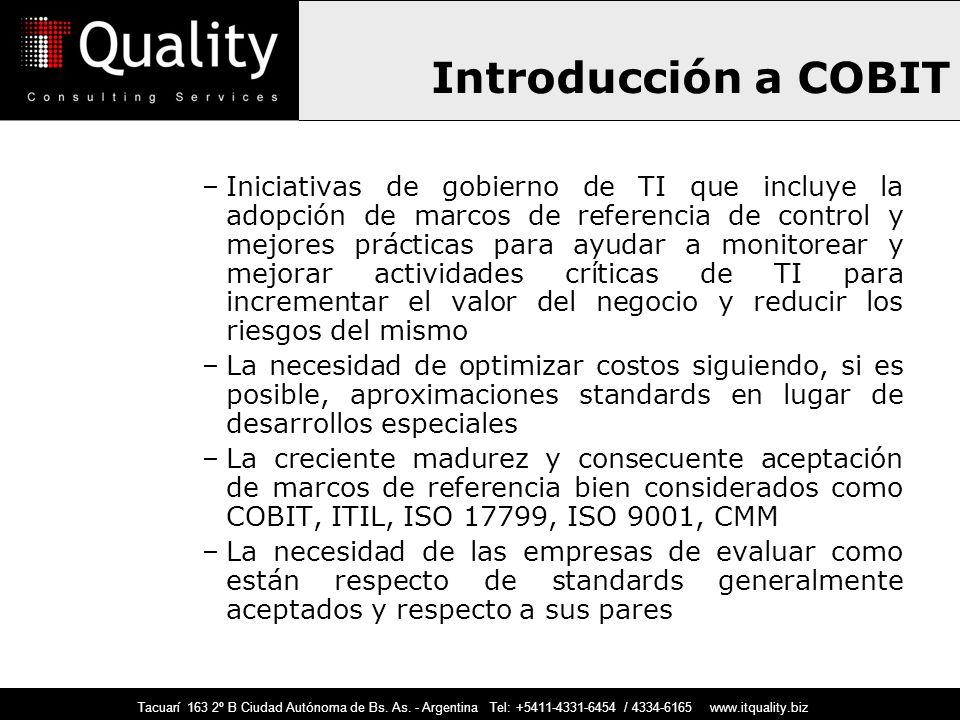 Introducción a COBIT –Iniciativas de gobierno de TI que incluye la adopción de marcos de referencia de control y mejores prácticas para ayudar a monit