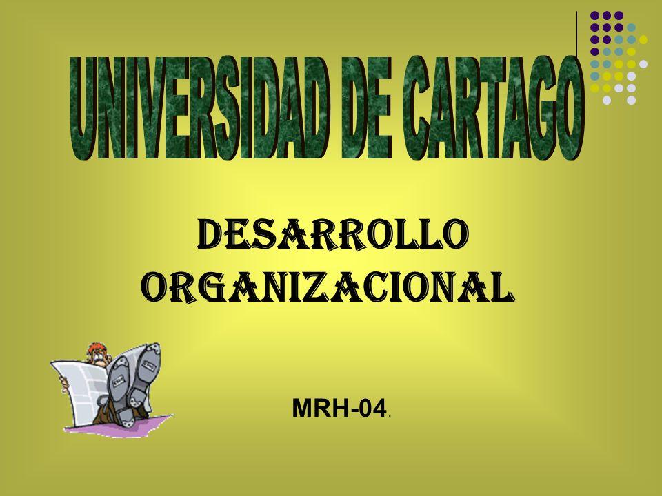 Desarrollo Organizacional MRH-04.