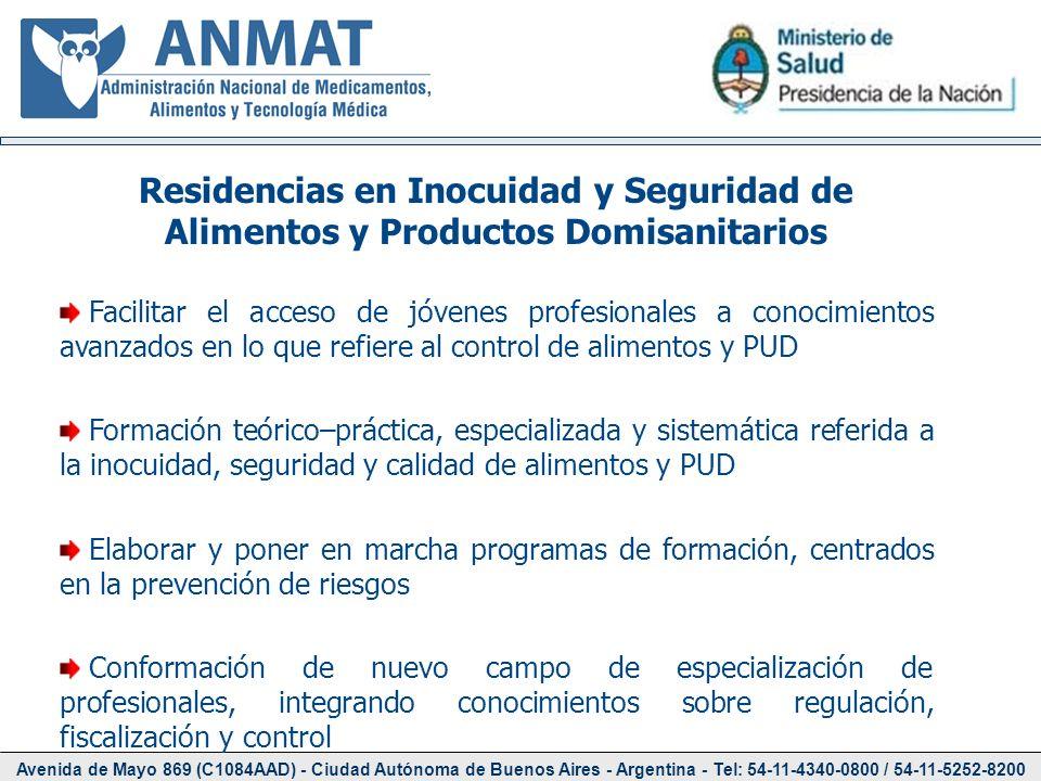 Avenida de Mayo 869 (C1084AAD) - Ciudad Autónoma de Buenos Aires - Argentina - Tel: 54-11-4340-0800 / 54-11-5252-8200 Residencias en Inocuidad y Segur