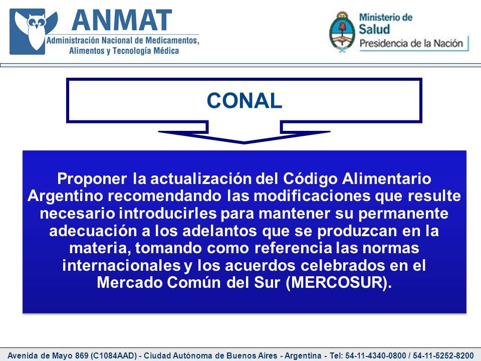 Avenida de Mayo 869 (C1084AAD) - Ciudad Autónoma de Buenos Aires - Argentina - Tel: 54-11-4340-0800 / 54-11-5252-8200 CONAL Proponer la actualización