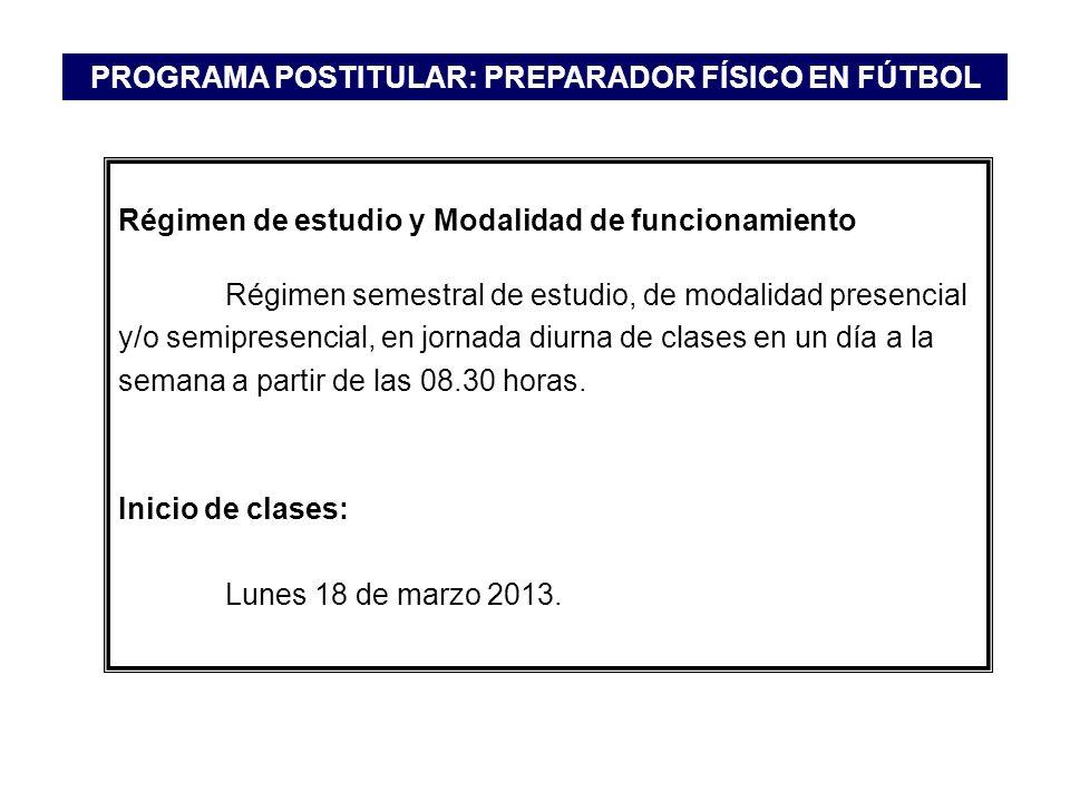 Régimen de estudio y Modalidad de funcionamiento Régimen semestral de estudio, de modalidad presencial y/o semipresencial, en jornada diurna de clases