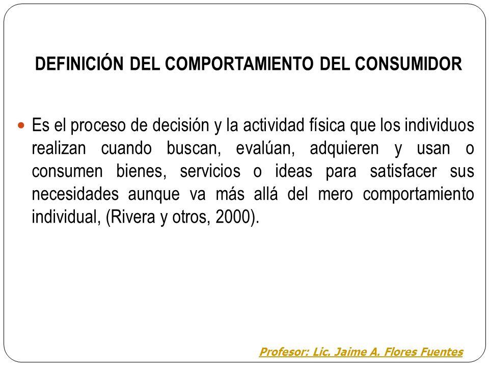 4. COMPORTAMIENTO DEL CONSUMIDOR El comportamiento del consumidor no ha sido materia de estudio independiente e importante hasta los años 60. El objet