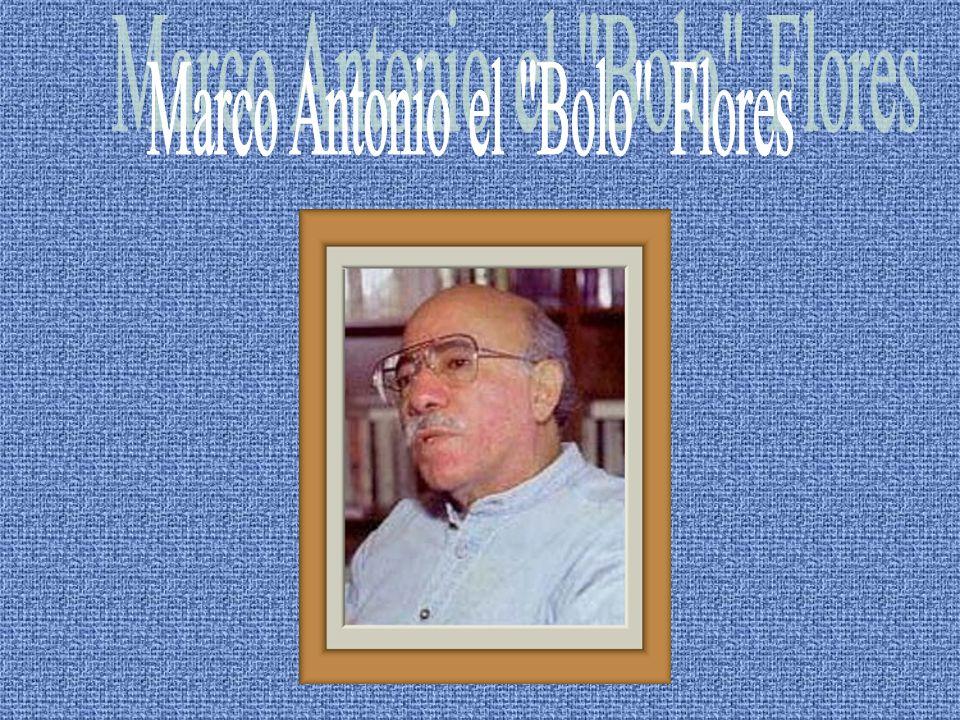 Marco Antonio Flores.(Guatemala, 1937).Poeta, narrador, ensayista, periodista.