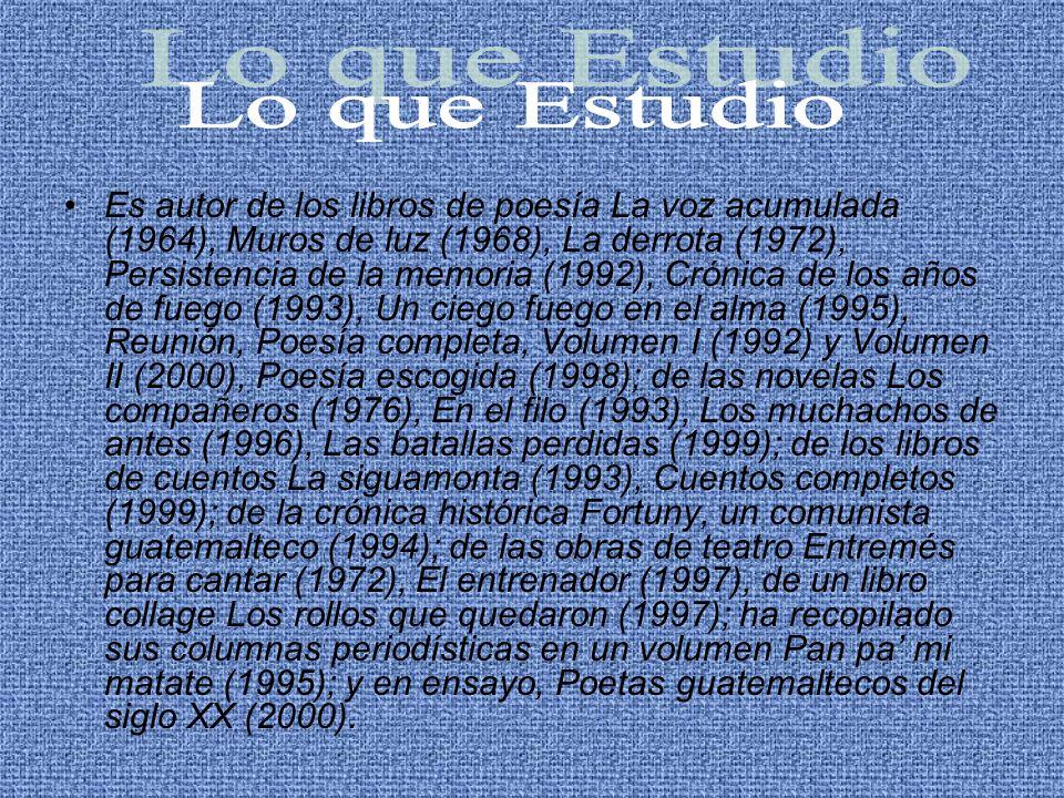 Es autor de los libros de poesía La voz acumulada (1964), Muros de luz (1968), La derrota (1972), Persistencia de la memoria (1992), Crónica de los añ