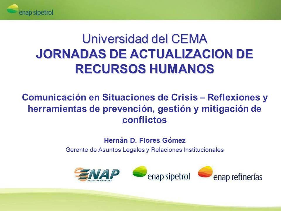 Universidad del CEMA JORNADAS DE ACTUALIZACION DE RECURSOS HUMANOS Comunicación en Situaciones de Crisis – Reflexiones y herramientas de prevención, g