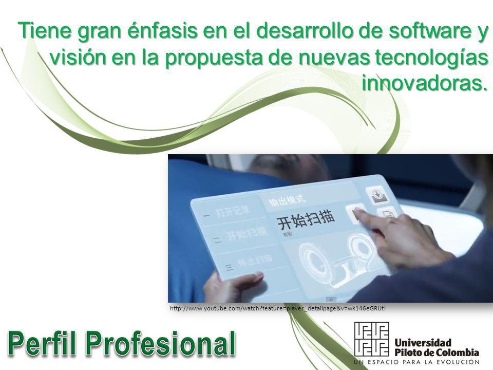 Tiene gran énfasis en el desarrollo de software y visión en la propuesta de nuevas tecnologías innovadoras.
