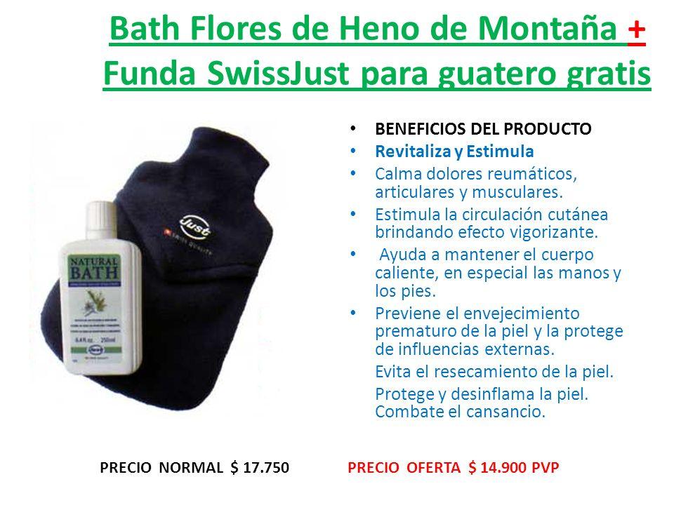 Bath Flores de Heno de Montaña + Funda SwissJust para guatero gratis BENEFICIOS DEL PRODUCTO Revitaliza y Estimula Calma dolores reumáticos, articulares y musculares.
