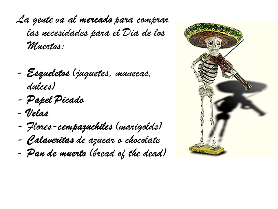 Esqueletos Skeletons are often shown in everyday activities which depict a dead persons profession or interests.