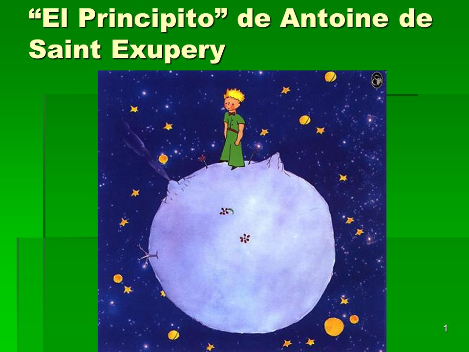 1 El Principito de Antoine de Saint Exupery