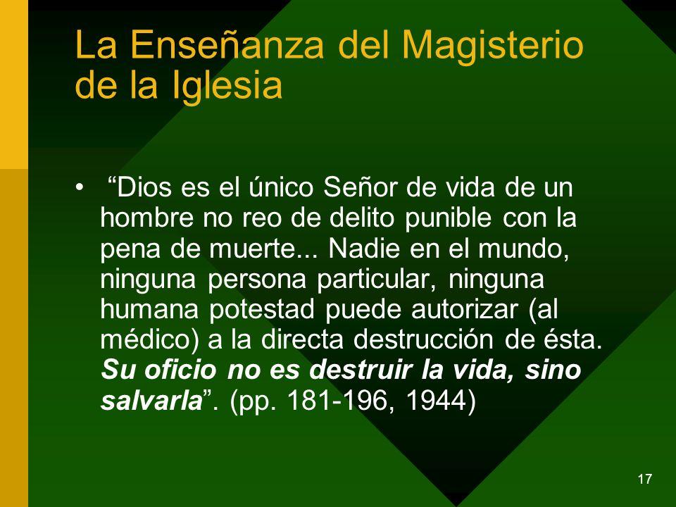 17 Dios es el único Señor de vida de un hombre no reo de delito punible con la pena de muerte... Nadie en el mundo, ninguna persona particular, ningun