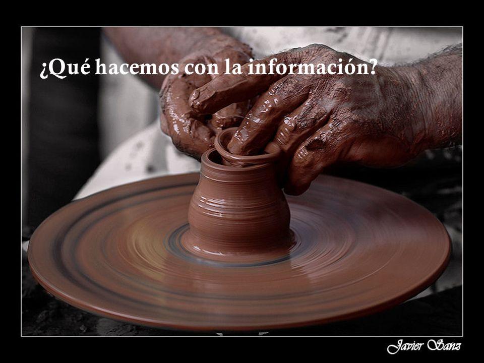 ¿Qué hacemos con la información?