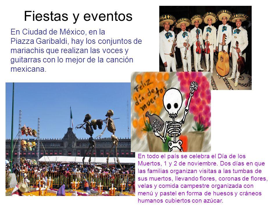Fiestas y eventos En Ciudad de México, en la Piazza Garibaldi, hay los conjuntos de mariachis que realizan las voces y guitarras con lo mejor de la canción mexicana.