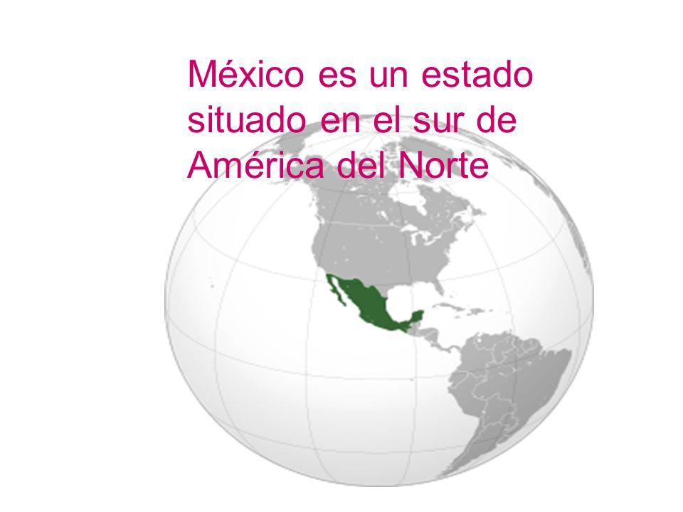 Ésta bordeado al norte por los Estados Unidos de Américalos Estados Unidos de América al sur y al oeste con el Océano PacíficoOcéano Pacífico al este con el Golfo de MéxicoGolfo de México al sureste con Guatemala, Belice y el Mar CaribeGuatemalaBeliceMar Caribe