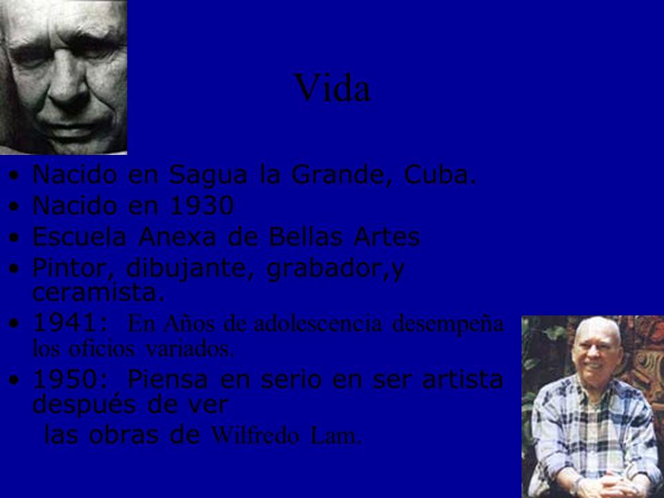 Vida Nacido en Sagua la Grande, Cuba.