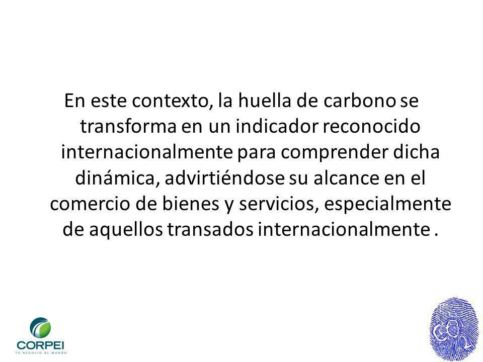 En este contexto, la huella de carbono se transforma en un indicador reconocido internacionalmente para comprender dicha dinámica, advirtiéndose su al