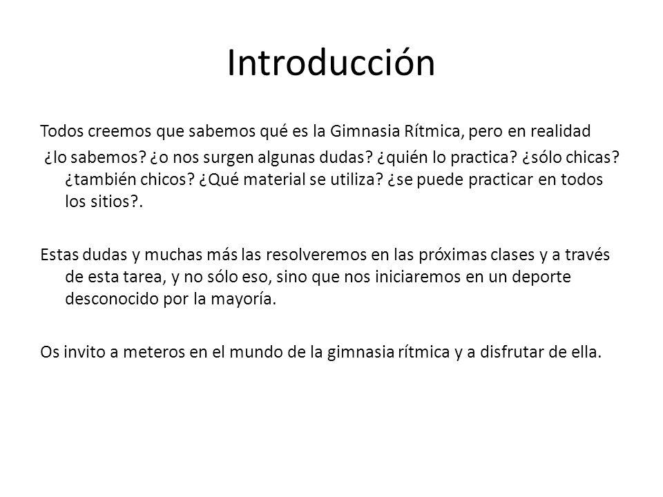 Tarea Para completar la unidad didáctica de GIMNASIA RITMICA, debemos ejecutar una coreografía grupal, inventada por nosotros mismos.