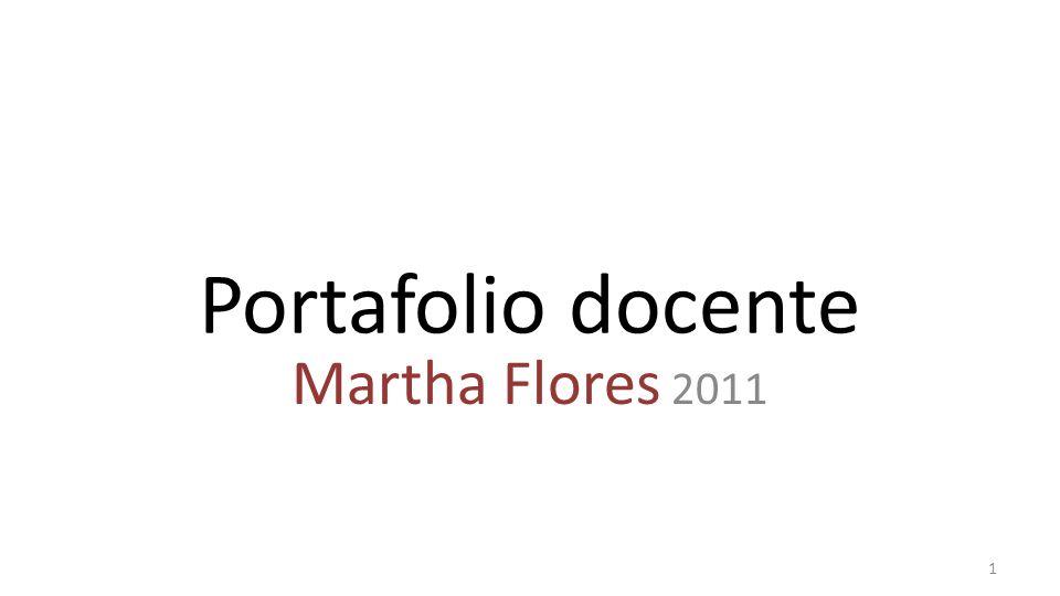 Portafolio docente Martha Flores 2011 1