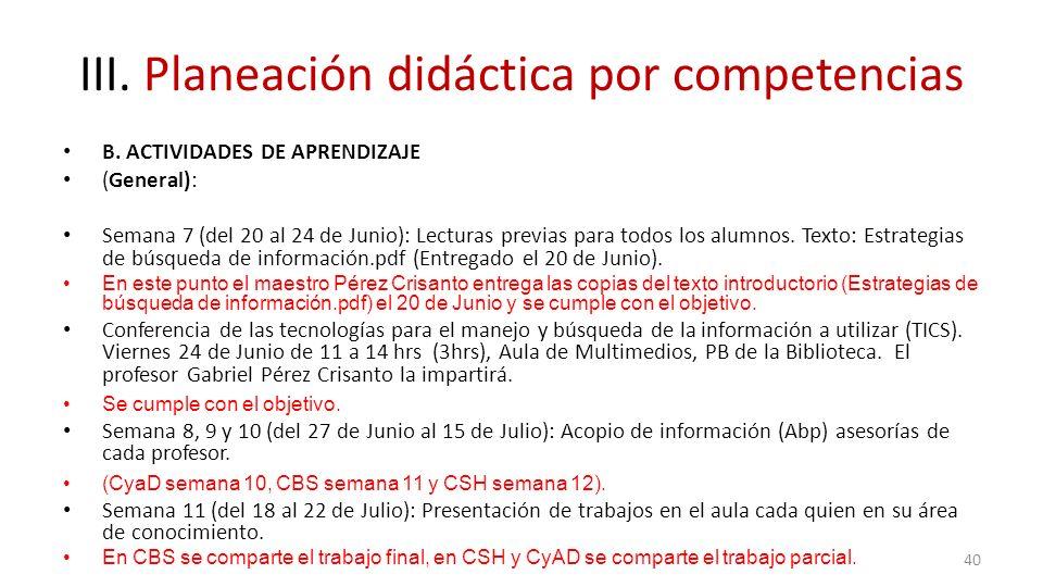 III. Planeación didáctica por competencias B. ACTIVIDADES DE APRENDIZAJE (General): Semana 7 (del 20 al 24 de Junio): Lecturas previas para todos los