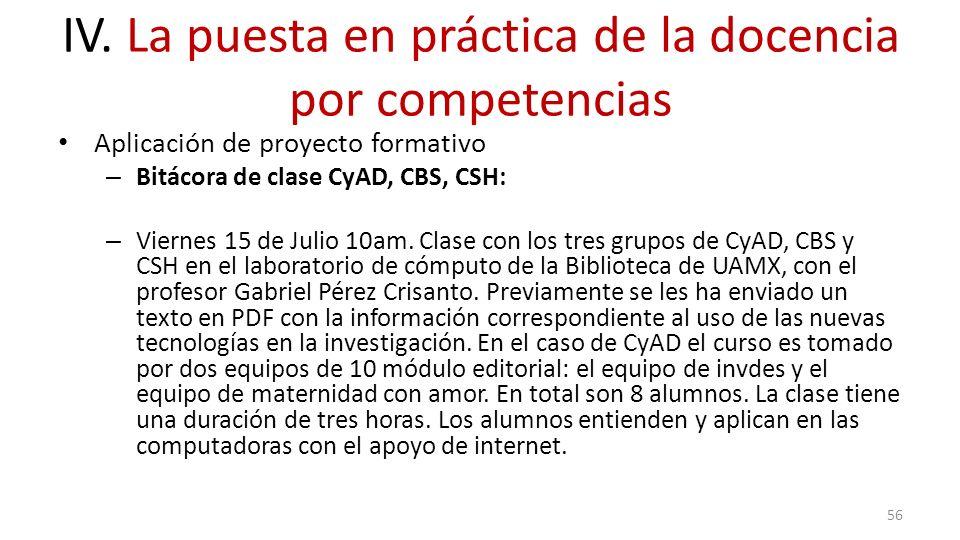Aplicación de proyecto formativo – Bitácora de clase CyAD, CBS, CSH: – Viernes 15 de Julio 10am. Clase con los tres grupos de CyAD, CBS y CSH en el la