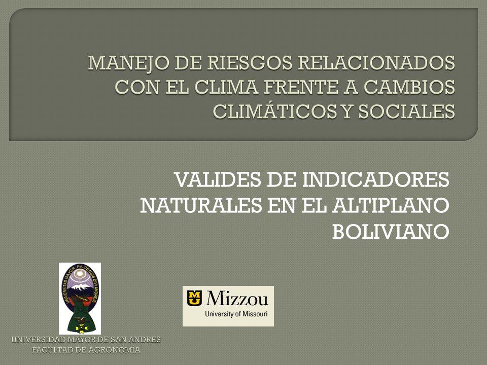 VALIDES DE INDICADORES NATURALES EN EL ALTIPLANO BOLIVIANO