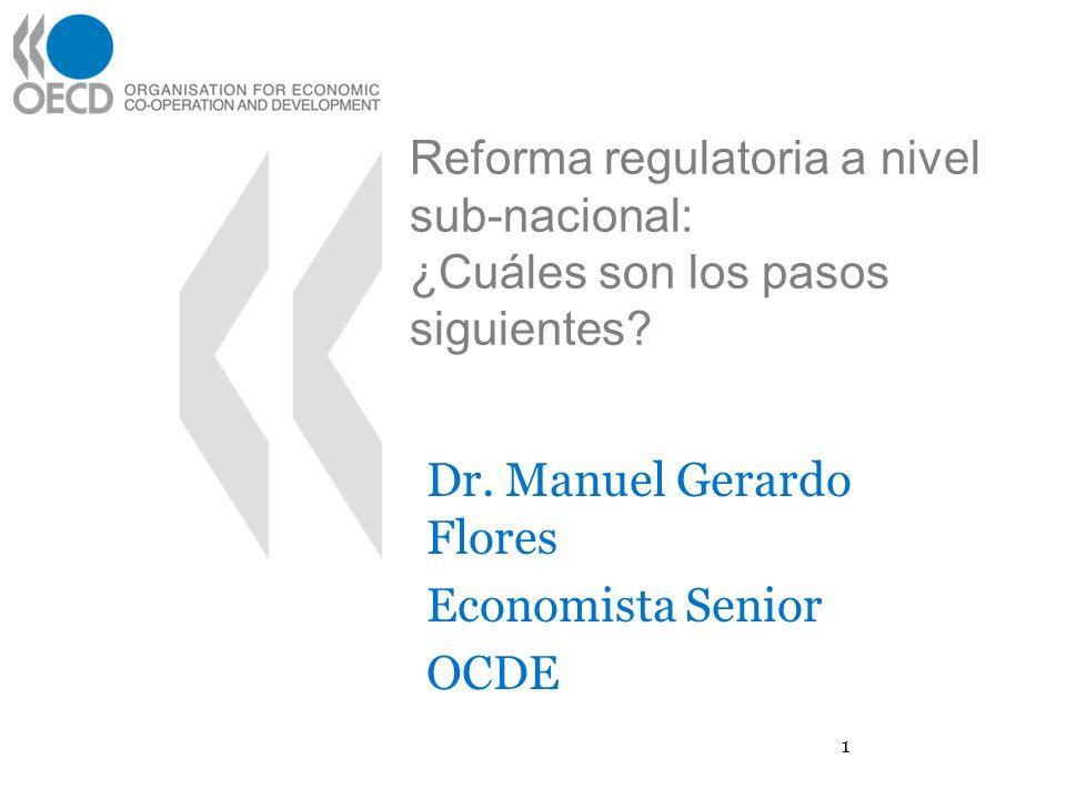 Reforma regulatoria a nivel sub-nacional: ¿Cuáles son los pasos siguientes.