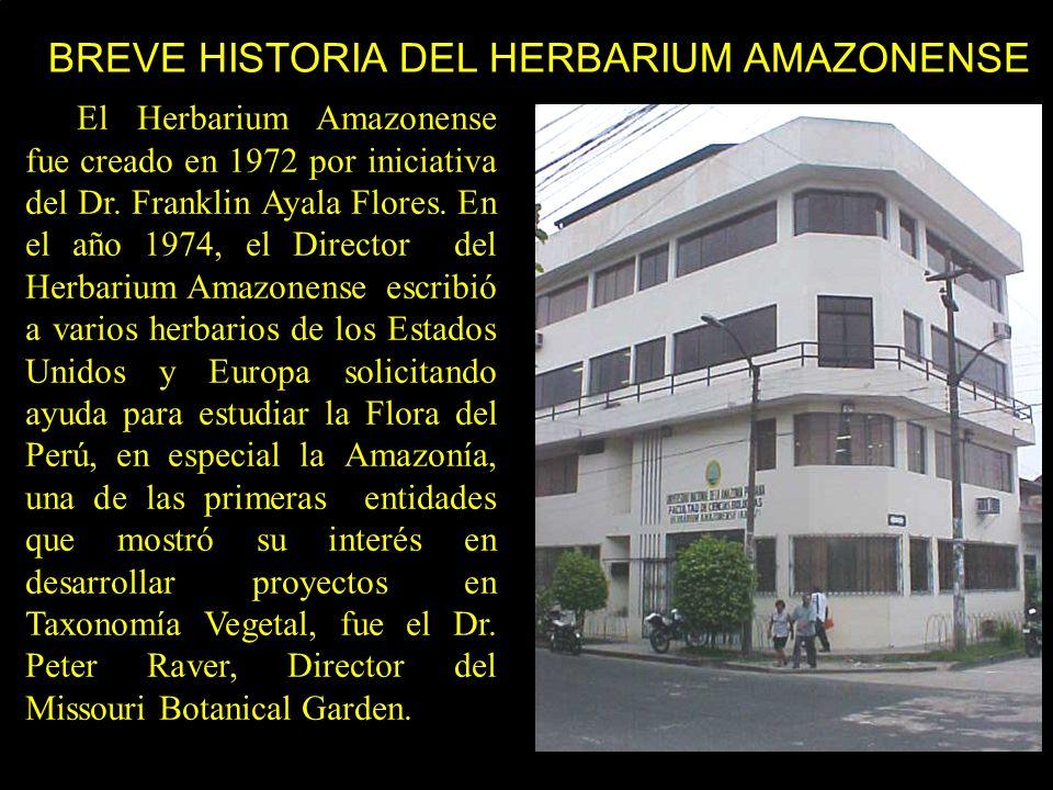 En 1975, El Missouri Botanical Garden Y el Field Museum of Natural History, en colaboración con la Universidad Nacional Mayor de San Marcos de Lima y la Universidad Nacional de la Amazonía Peruana (UNAP) de Iquitos reactivaron el Proyecto Flora of Perú, como un trabajo conjunto para completar la obra de J.