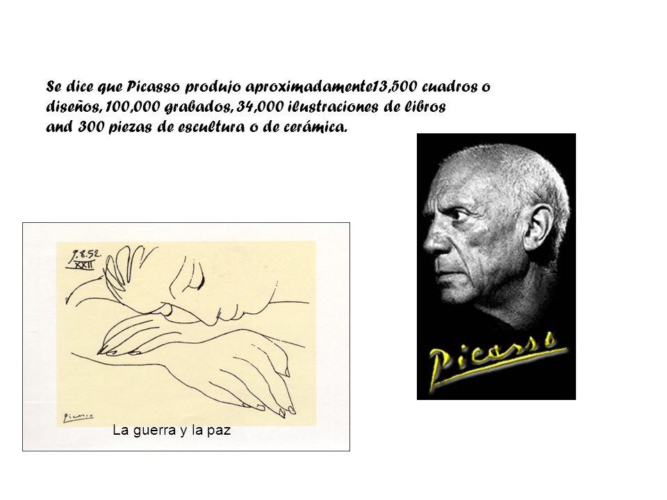 Se dice que Picasso produjo aproximadamente13,500 cuadros o diseños, 100,000 grabados, 34,000 ilustraciones de libros and 300 piezas de escultura o de